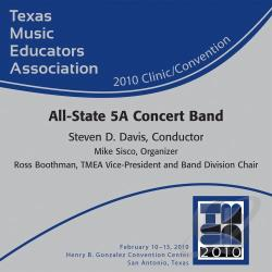 2010 Tmea All-State 5a Concert Band - 2010 Texas Music Educators Association CD Cover Art