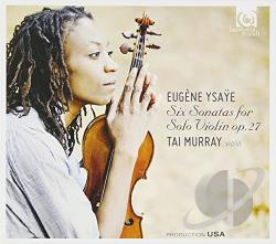 Murray / Ysaye - Eugene Ysaye: Six Sonatas for Solo Violin CD Cover Art