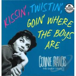 Francis, Connie - Kissin', Twistin', Goin' Where the Boys Are CD Cover Art