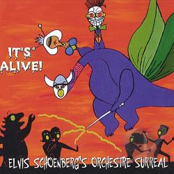 Schoenberg, Elvis - It's Alive CD Cover Art