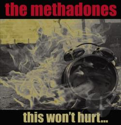 Methadones - This Won't Hurt CD Cover Art
