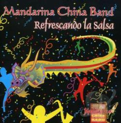 Mandarina China Band - Refrescando La Salsa CD Cover Art