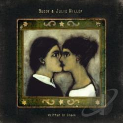 Buddy & Julie Miller / Miller, Buddy / Miller, Julie - Written in Chalk CD Cover Art