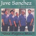 JUVE SANCHEZ Y SUS AMIGOS - UNA PAGINA MAS