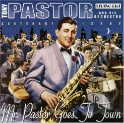 Pastor, Tony - Mr. Pastor Goes to Town CD Cover Art