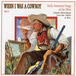 When I Was a Cowboy, Vol. 2 CD Cover Art
