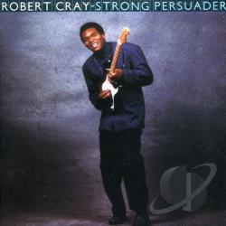 Cray, Robert / Cray, Robert Band - Strong Persuader CD Cover Art