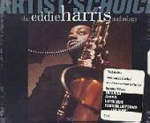 Harris, Eddie - Artist's Choice: The Eddie Harris Anthology CD Cover Art
