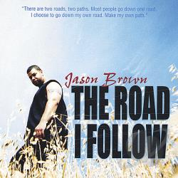 Brown, Jason - Road I Follow CD Cover Art