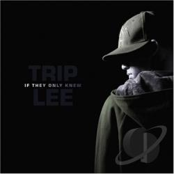 Trip Lee - If They Only Knew CD Cover Art
