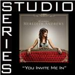 Andrews, Meredith - You Invite Me In [Studio Series Performance Track] DB Cover Art