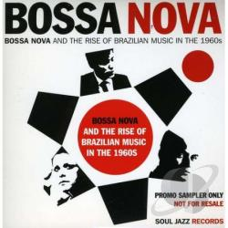 Bossa Nova and the Rise of Brazilian Music in the 1960s CD Cover Art