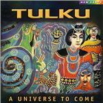 Tulku Universe To Come Cd Album At Cd Universe