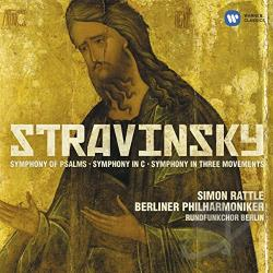 Rattle / Stravinsky - Stravinsky: Symphony of Psalms; Symphony in C; Symphony in Three Movements CD Cover Art