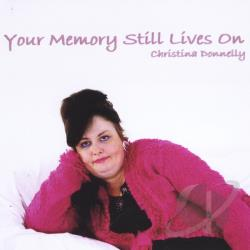 Donnelly, Christina - Your Memory Still Lives On CD Cover Art