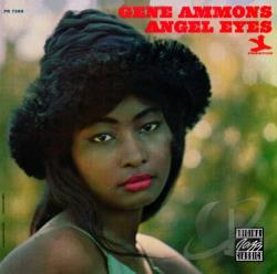 Ammons, Gene - Angel Eyes CD Cover Art