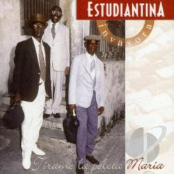 Estudiantina Invasora - Tirame la Pelota Maria CD Cover Art