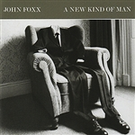 Foxx, John - New Kind of Man CD Cover Art
