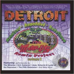 Detroit Remixed Remodeled: Motorcity Remix 1 CD Cover Art