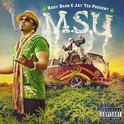 Baby Bash / Tee, Jay - M.S.U. CD Cover Art