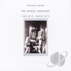 Potato Moon - Ghost Sessions (June 2010 - March 2012) CD Cover Art