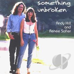 Hill, Andy - Something Unbroken CD Cover Art