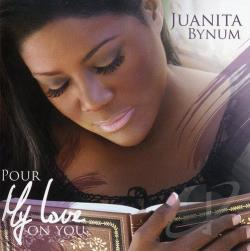 Bynum, Juanita - Pour My Love on You CD Cover Art
