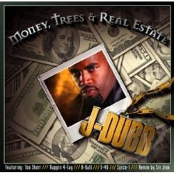 J-Dubb - Money Weed & Real Estate CD Cover Art