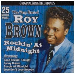 Brown, Roy - Very Best of Roy Brown: Rockin' at Midnight CD Cover Art