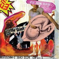 Faint - Wet from Birth CD Cover Art
