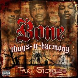 Bone Thugs-N-Harmony - Thug Stories CD Cover Art
