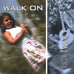 Oyaga, Ralph - Walk On CD Cover Art