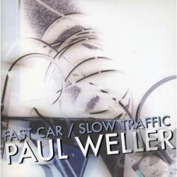 Weller, Paul - Fast Car Slow Traffic LP Cover Art