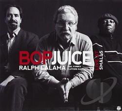 Bop Juice / Lalama, Ralph - Ralph Lalama & Bop Juice Live at Smalls CD Cover Art