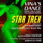Joohyun Park - Star Trek: Vina's Dance (Joo's Bottom End Mix) From The Original Television Series (Single) (Alexander Courage) DB Cover Art