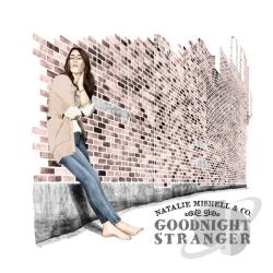 Mishell, Natalie - Goodnight Stranger CD Cover Art
