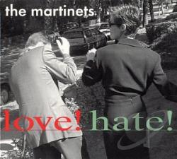 Martinets - Love! Hate! CD Cover Art