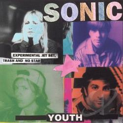 Sonic Youth - Experimental Jet Set, Trash & No Star CD Cover Art