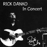 Danko, Rick - In Concert CD Cover Art