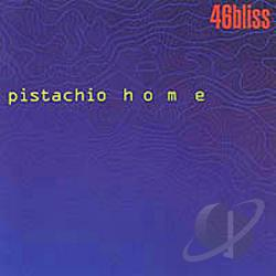 46bliss - Pistachio Home CD Cover Art