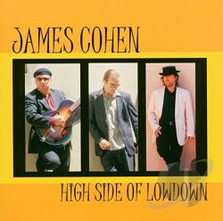 Cohen, James - High Side of Low Down CD Cover Art