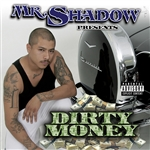 Mr. Shadow - Dirty Money CD Cover Art