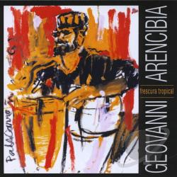 Geovanni Arencibia - Frescura Tropical CD Cover Art