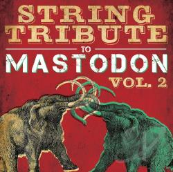 Mastodon String Tribute CD Cover Art