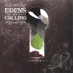 Eden's Calling - Lesson1 CD Cover Art