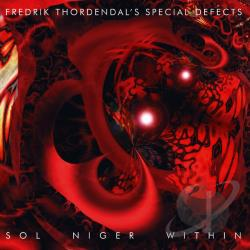 Fredrik Thordendal's Special Defects - Sol Niger Within CD Cover Art