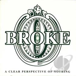 Broke - Clear Perspective of Nothing CD Cover Art