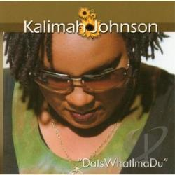 Kalimah Johnson - Datswhatimadu CD Cover Art