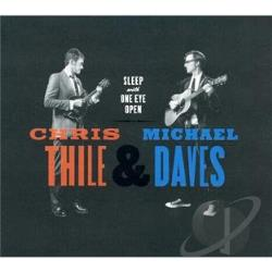 Daves, Michael / Thile, Chris - Sleep with One Eye Open CD Cover Art