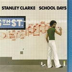 Clarke, Stanley - School Days DB Cover Art
